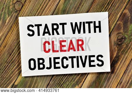 Start With Clear Objectives. Text Label In The Banner Plate. Development Of A Method For Achieving A