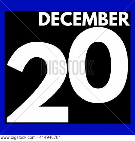December 20 . Modern Daily Calendar Icon .date ,day, Month .calendar For The Month Of December