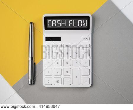 Cash Flow, Cashflow Word Inscription On Calculator