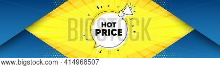 Hot Price. Background With Offer Speech Bubble. Special Offer Sale Sign. Advertising Discounts Symbo