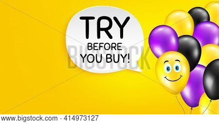 Try Before You Buy. Smile Balloon Vector Background. Special Offer Price Sign. Advertising Discounts