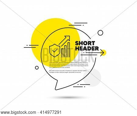 Security Statistics Line Icon. Speech Bubble Vector Concept. Cyber Defence Sign. Private Protection