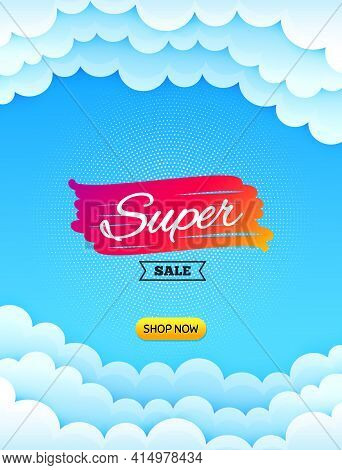 Super Sale Banner. Cloud Sky Background With Offer Message. Discount Banner Shape. Coupon Bubble Ico