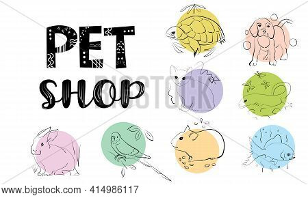 Pet Shop Set Of Icons And Logo. Isolated Illustrations In A Pet Sketch Style For The Design Of A Pro
