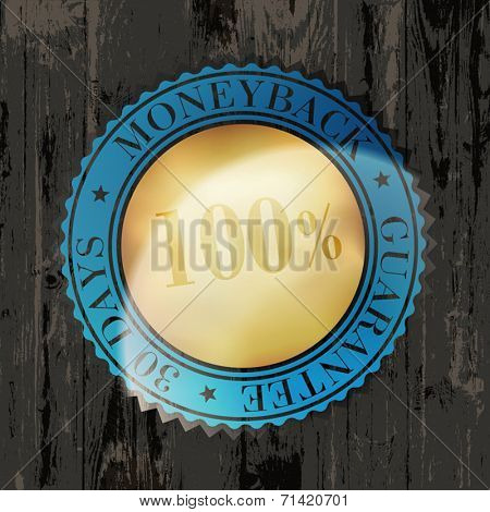 Moneyback Guaranteed Label with Gold Badge Sign on Wooden Texture