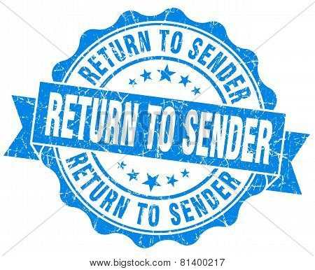 Return To Sender Blue Grunge Seal Isolated On White