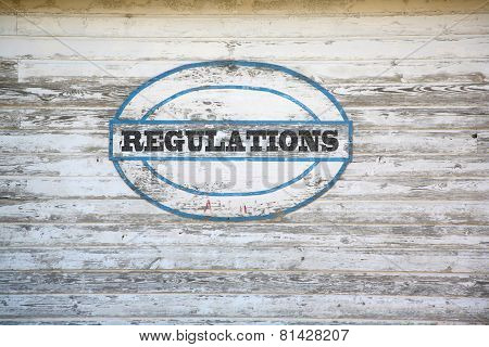 Regulations sign on shed side