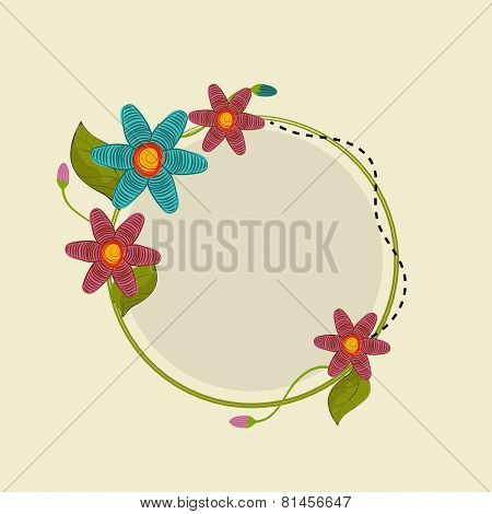Rounded frame decorated with flowers and leaves in kiddish way with space for your message.