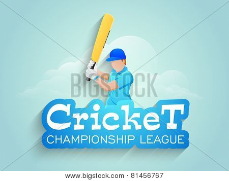 Cricket Championship League concept with batsmat in playing action on shiny cloudy sky background.