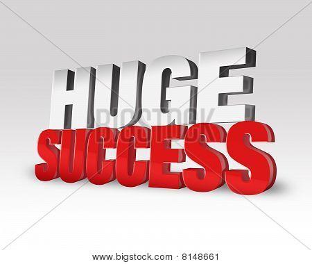 Huge Success