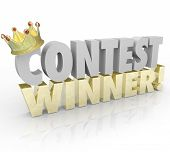 Contest Winner in 3d Words and Gold Crown on the letter C to illustrate a lucky recipient of a prize or jackpot in a raffle or lottery drawing poster