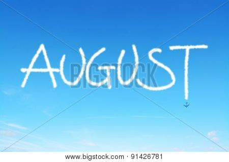August Written In The Sky