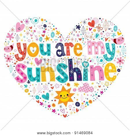 you are my sunshine heart shaped typography lettering card