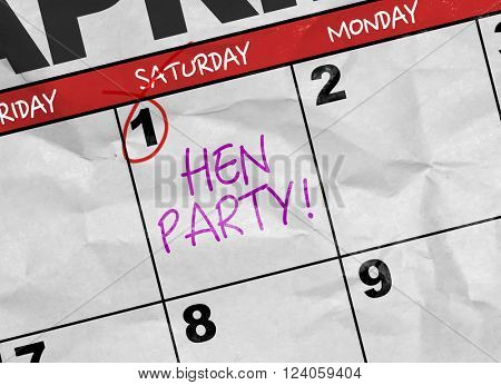 Concept image of a Calendar with the text: Hen Party!