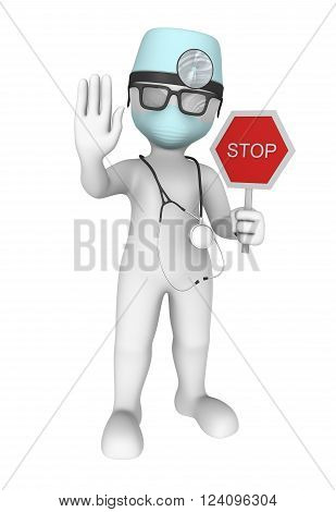 3d doctor forbids. Stop sign in hand.