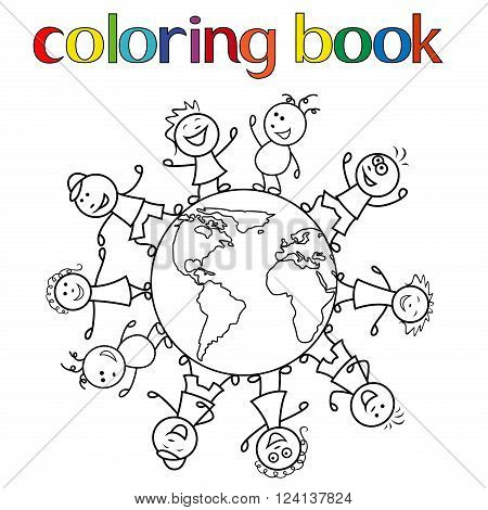 Happy unite children together around the globe cartoon vector illustration for coloring book