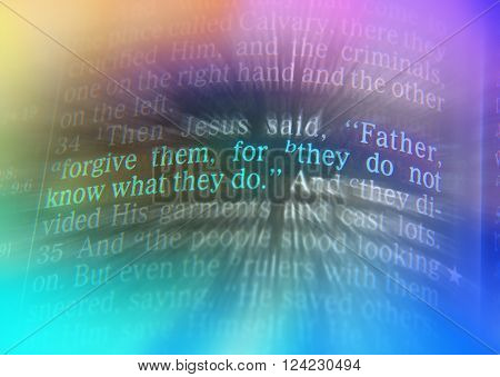 Father, Forgive Them, For They Do Not Know What They Do