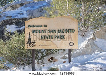 Mount San Jacinto State Park sign. This state park is located next to Palm Springs, a popular tourist location in California.