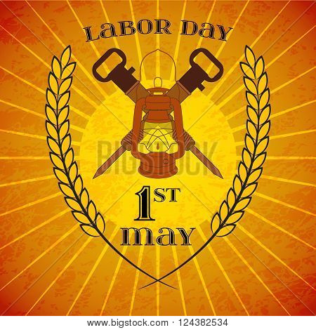 May Day. May 1st. Labor Day background with mine lantern and jackhammers with wheat ears over retro rays background. Poster, greeting card or brochure template, symbol of work and labor, vector icon