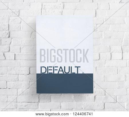 Default Word Paper Brick Wall Concept