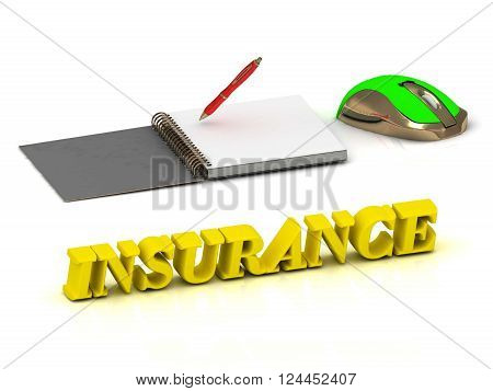 3D illustration INSURANCE bright color yellow volume letter and textbooks and computer mouse on white background