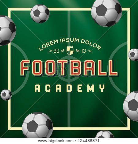 Football academy, soccer ball on the field, vector illustration.