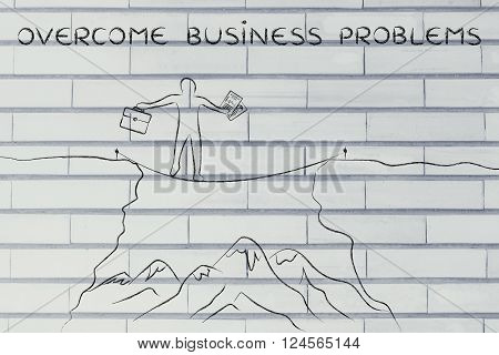 Businessman Tight Rope Walking Over A Cliff, Overcome Problems