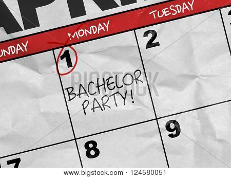 Concept image of a Calendar with the reminder: Bachelor Party!