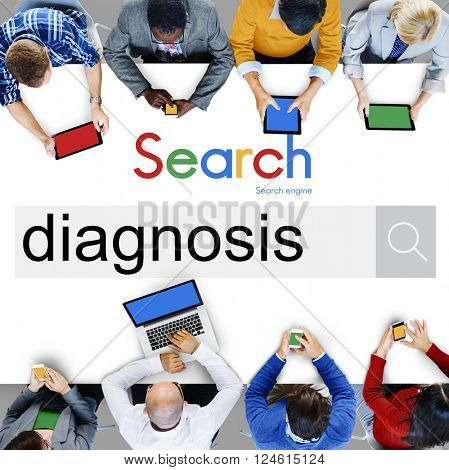 Diagnosis Diagnostic Evaluation Health Medical Concept