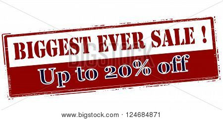 Rubber stamp with text biggest ever sale up to twenty percent off inside vector illustration`