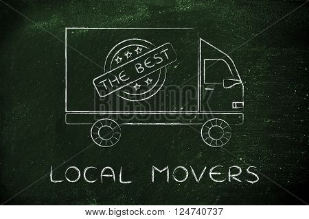 Moving Company Truck With The Best Sign, Local Movers