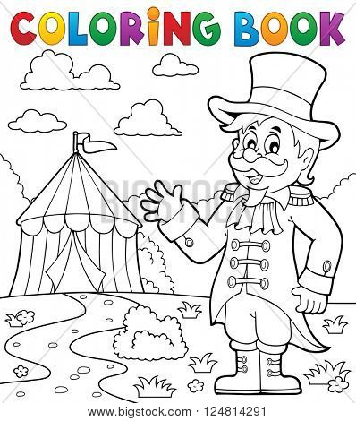 Coloring book circus ringmaster theme 2 - eps10 vector illustration.