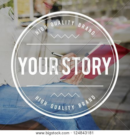 Your Story Experience Storyteller Information Narrative Concept poster