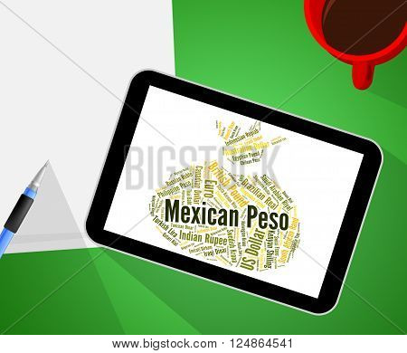 Mexican Peso Means Exchange Rate And Banknotes