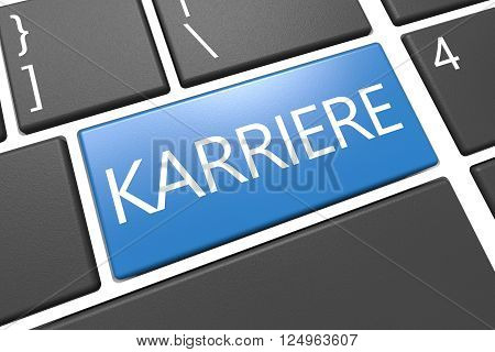Karriere - german word for career - keyboard 3d render illustration with word on blue key
