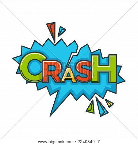 Crash sound blast speech bubble comic cartoon vector icon. Pop art crash cloud explodes, color splash on isolated white background