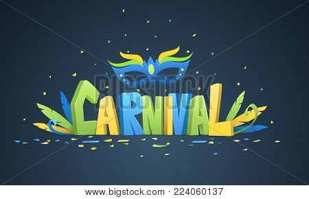 Brazilian carnival background. Colorful 3D text carnival with decoration and confetti on dark background.