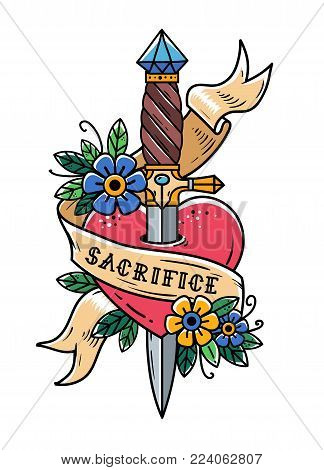 Heart pierced with ancient dagger and flowers. Sacrifice. Heart with ribbon and lettering Sacrifice. Retro tattoo. Old school retro vector illustration.