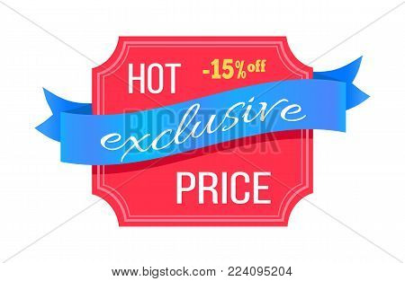 Exclusive hot price 15 percent off promotion card vector illustration with white advertising text isolated on blue swirl ribbon and light red template