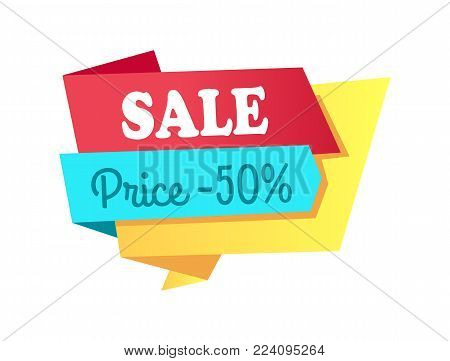 Sale price -50 off label with info about discounts shopping tag info sticker isolated on white vector in flat style design, advertising retail icon