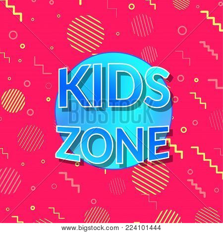 Children playground zone bright visible sign background. Kids Playroom Banner. Bright and Colorful Illustration for Baby area Decoration. Game Room Mark. Childish Pattern. Vector illustration