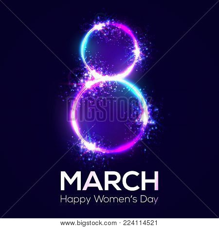 Happy womens day. 8 march. Neon circles with glow and firework. Greeting card for International womens day design. Bright 3d banner on dark blue backdrop. Neon vector illustration with flash light.