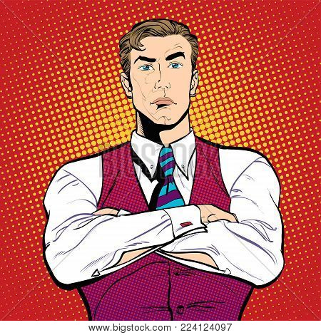 A businessman with hands crossed. Angry businessman. Angry men. Concept idea of advertisement and promo. Pop art retro style illustration. People in retro style. Halftone background. I said no.
