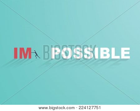 Business challenge concept vector. Businessman changing impossible to possible. Eps10 vector illustration.
