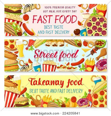 Fast food burgers restaurant or street food cafe banners of cheeseburger or hamburger and hot dog sandwich, donut cake and coffee or soda, pizza and fries. Vector design for fastfood bistro takeaway menu