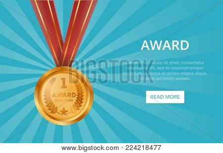 First place shiny golden medal with red ribbon. Championship award, trophy cup vector illustration. Sport competition ceremony event website banner, favorite prize symbol, victory celebration poster.