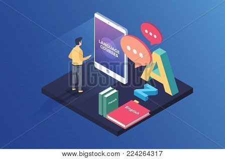 Concept on-line learning and teaching on theme of foreign languages. Student stands in front of gadget near textbooks at English, French and letters of Latin alphabet. 3d isometric flat design.