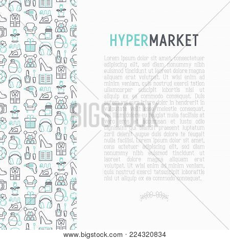 Hypermarket concept with thin line icons: apparel, sport equipment, electronics, perfumery, cosmetics, toys, food, appliances. Modern vector illustration for print media, web page template.