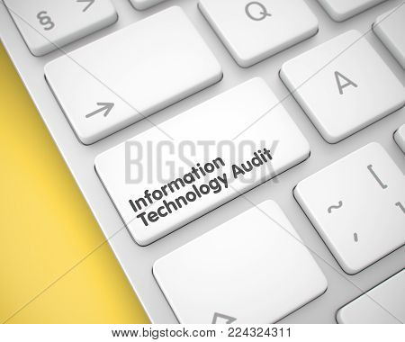 Closeup White Keyboard Keypad - Information Technology Audit. Business Concept with Metallic Enter White Key on Keyboard: Information Technology Audit. 3D Render.