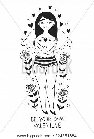 Be your own Valentine. Inspiring illustration of a girl and flowers.